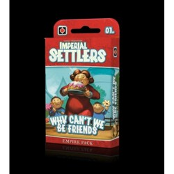 Imperial Settlers - Why can't we be friends?