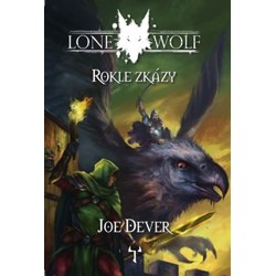 Lone Wolf 4: Rokle zkázy - Joe Dever