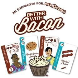 Just Desserts - Better with Bacon