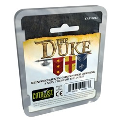 The Duke: Reinforcements Gunpowder Uprising