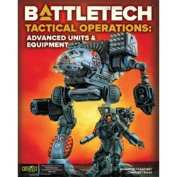 BattleTech Tactical Operations: Advanced Units &...